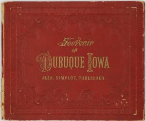 LJTP 600.001 - Souvenir of Dubuque Iowa by A. Simplot