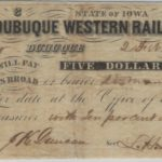 LJTP 400.008 - The Dubuque Western Rail Road Company $5 Note