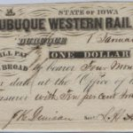 LJTP 400.011 - The Dubuque Western Rail Road Company $1 Note