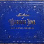 LJTP 600.012 Souvenir of Dubuque Iowa by A. Simplot - 1891